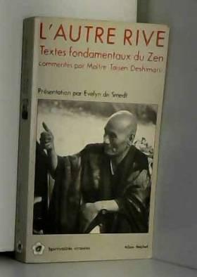 L'Autre rive : Textes...