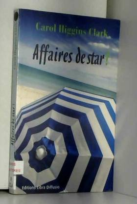 Affaires de star ! : Une...