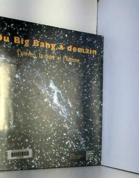 Du big-bang à demain....