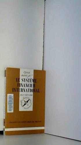 Jean Rivoire - Le système financier international