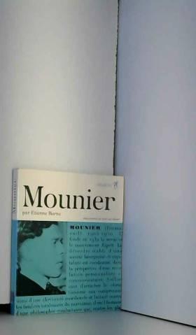 Mounier, ou le combat pour...