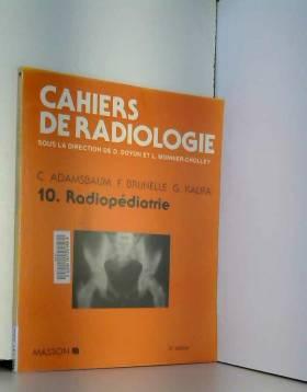 CAHIERS DE RADIOLOGIE...