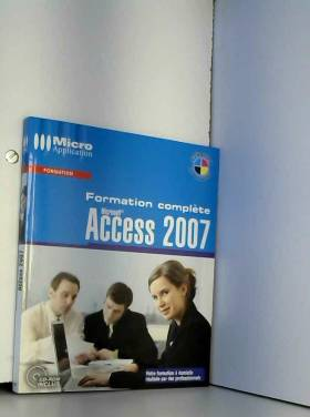 Access 2007 : Formation...