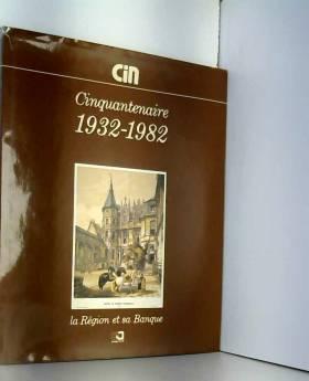 CIC - Cinquantenaire du CIN (Cr