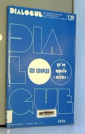 Collectif - Ces couples qu'on appelle mixtes
