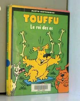 Touffu, tome 1 : Le Roi des os
