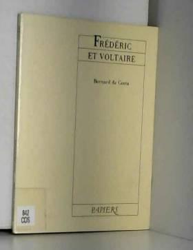Frédéric et Voltaire, ou,...
