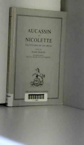 MARIO ROQUES - Aucassin et nicolette chantefable du xiiie siècle