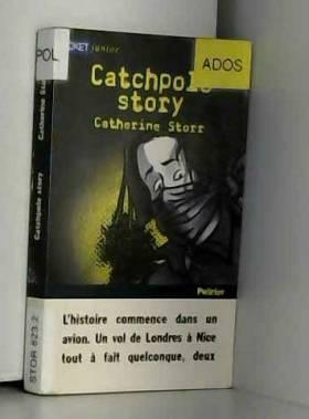 Catchpole story