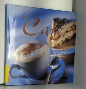 LE CAFE. Plus de 40...