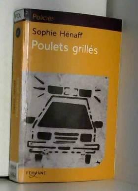 Sophie Hénaff - Poulets grillés