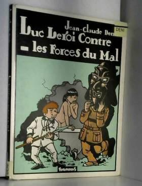 Luc Leroi contre les forces...