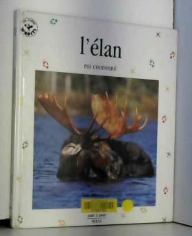 L'ELAN. Roi couronné
