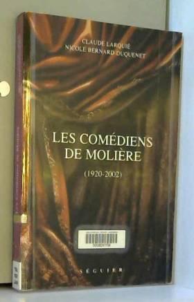 Les Comédiens de Molière...