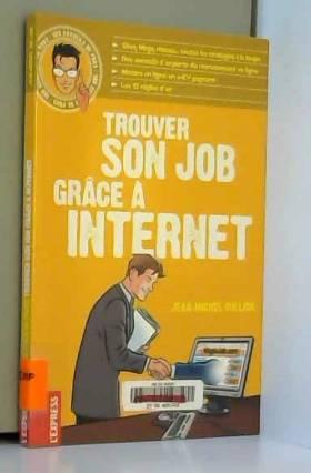 Jean-Michel Oullion - Trouver son job grâce à Internet