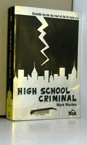 High school criminal, Tome...