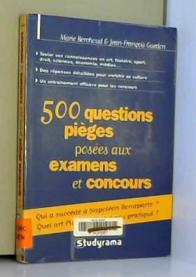 500 questions pièges posées...