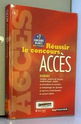 Marga Lemoyne, Helen Thackwell, François... - Réussir le concours ACCES