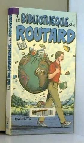 Philippe Gloaguen - La Bibliothèque du Routard