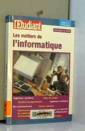 Les métiers de l'informatique