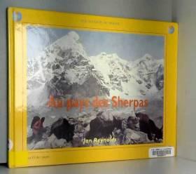Jan Reynolds - Au pays des Sherpas