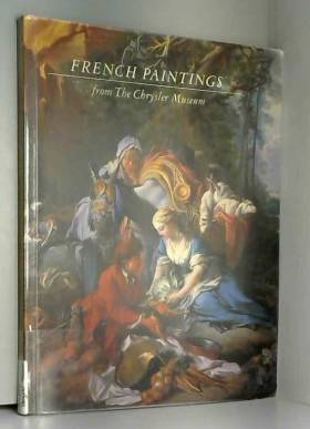 Jefferson Harrison - French Paintings from the Chrysler Museum