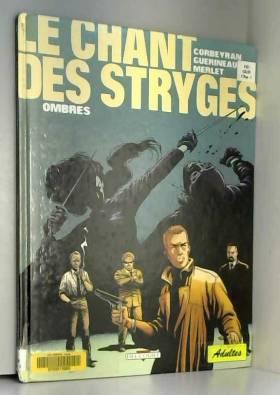 Le Chant des Stryges, tome...