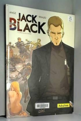 Jack Black T01 Le Protocole...