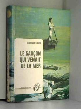 Gilles Michelle et Jean Reschofsky - Le garcon qui venait de la mer