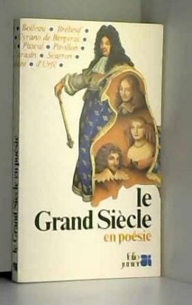 Le Grand Siècle en poésie