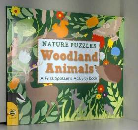 Catherine Bruzzone et Sarah Dennis - Woodland Animals: A First Spotter's Activity Book