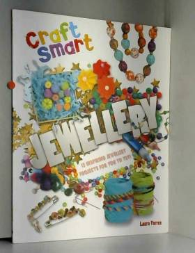 Laura Torres - Craft Smart: Jewellery