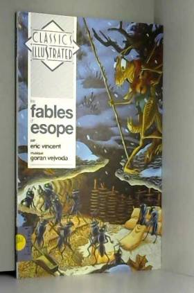 Esope, Eric Vincent, Goran Vejvoda et Françoise... - Les Fables