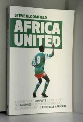 Steve Bloomfield et Morgane Saysana (traductrice) - Africa United