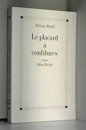 Hélène Strohl - Le placard à confitures