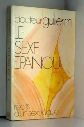 Émile Guillerm - Le Sexe épanoui