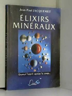 Les élixirs minéraux :...