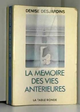 La Mémoire des vies...