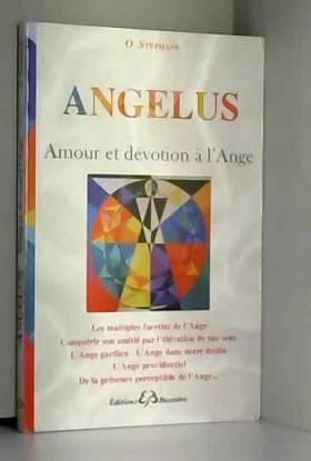 Angelus - Amour et dévotion...