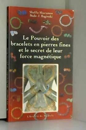 Le pouvoir des bracelets en...