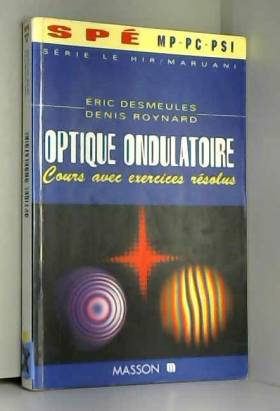 OPTIQUE ONDULATOIRE. Cours...