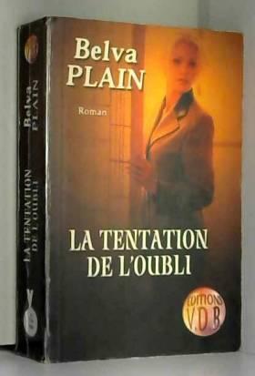 Belva Plain - La tentation de l'oubli