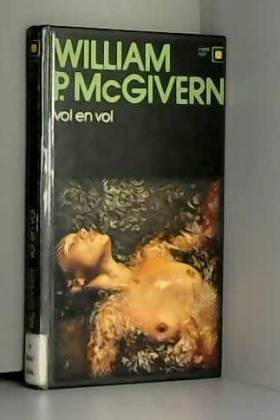 MCGIVERN WILLIAM P. - Vol en vol. ( seven lies south ). collection : serie noire n° 742