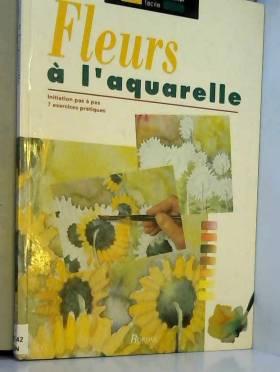 Parramon - Fleurs à l'aquarelle