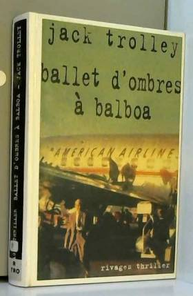 Ballet d'ombres à Balboa