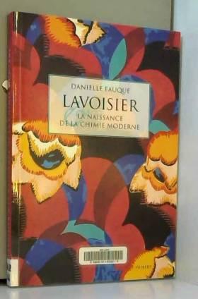 Lavoisier et la naissance...