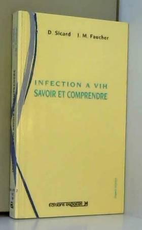 Infection à VIH: Savoir et...