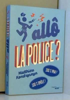 Allô, la police ?