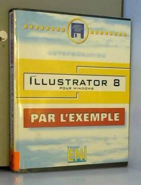 Collectif - Illustrator 8 pour Windows