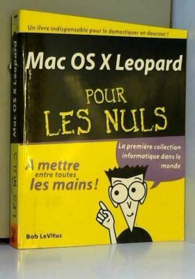 BOB LEVITUS - MAC OS X LEOPARD POUR LES NULS